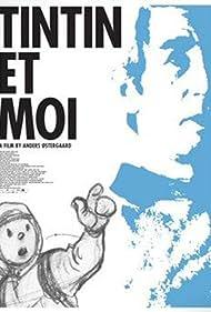 Tintin et moi (2003)