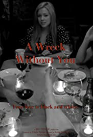 A Wreck without You Poster