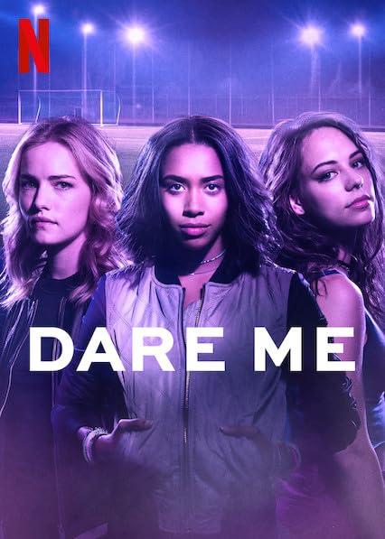 Dare Me (2019) Season 1 (Uncensored) Hindi