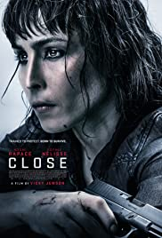 Watch Close (2019) Online Full Movie Free