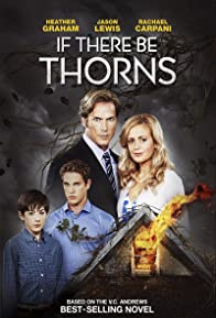 Primary photo for If There Be Thorns