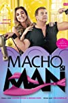 Macho Man (2011)