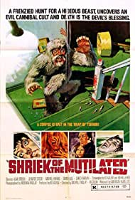 Shriek of the Mutilated (1974) Poster - Movie Forum, Cast, Reviews
