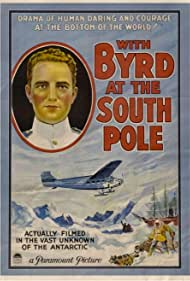 Richard E. Byrd in With Byrd at the South Pole (1930)
