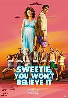Sweetie, You Won't Believe It (2020)