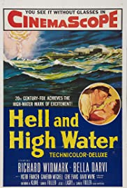 Hell and High Water (1954) Poster - Movie Forum, Cast, Reviews