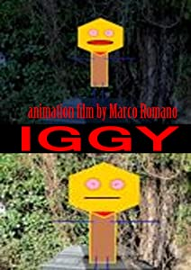 One movie trailer download Iggy by Marco Romano [HDRip]