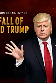 Anthony Atamanuik in A President Show Documentary: The Fall of Donald Trump (2019)