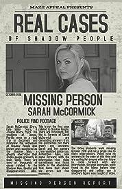 Реальные случаи теневых людей Плакат Сары МакКормик (2019)