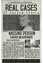 Real Cases of Shadow People The Sarah McCormick Story (2019) film en francais gratuit