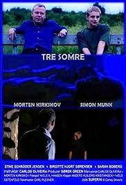 Tre somre Poster