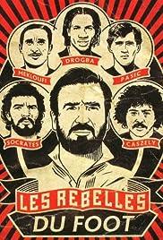 Les rebelles du foot Poster