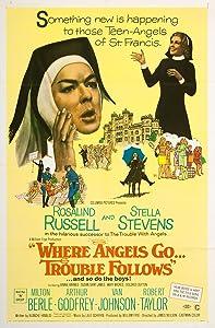 Where Angels Go Trouble Follows! USA