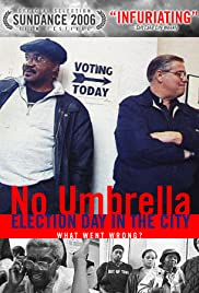 No Umbrella: Election Day in the City Poster