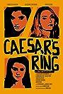 Caesar's Ring (2018) Poster