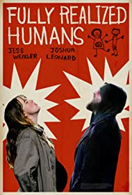 Joshua Leonard and Jess Weixler in Fully Realized Humans (2020)