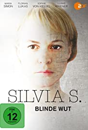 Silvia S.: Blinde Wut Poster