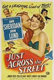 Just Across the Street Poster