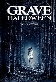 Grave Halloween (2013) 720p