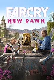 Far Cry New Dawn Poster