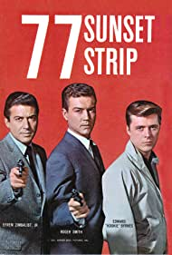 Edd Byrnes, Roger Smith, and Efrem Zimbalist Jr. in 77 Sunset Strip (1958)