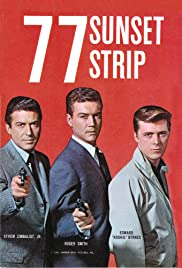 77 Sunset Strip Poster - TV Show Forum, Cast, Reviews