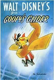 Goofy's Glider (1940) - IMDb
