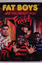 Fat Boys: Are You Ready for Freddy Poster