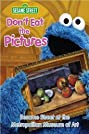Don't Eat the Pictures: Sesame Street at the Metropolitan Museum of Art (1983) Poster