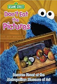 Don't Eat the Pictures: Sesame Street at the Metropolitan Museum of Art Poster