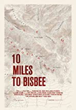 10 Miles to Bisbee