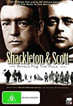 Shackleton and Scott: Rivals for the Pole