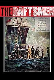 The Raftsmen Poster