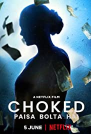 Choked (2020) Hindi 720p BluRay x264 AC3 5.1