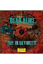 Dead Alive Series
