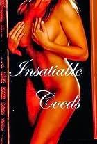 Insatiable Coeds