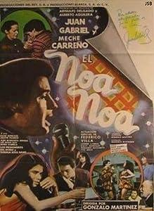Hollywood movie download for free El Noa Noa Mexico [WEB-DL]