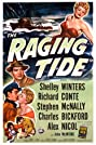 The Raging Tide (1951) Poster