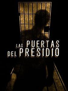 New movies release Las puertas del presidio Mexico [mp4]