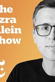 Primary photo for The Ezra Klein Show