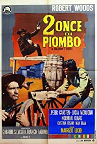 Pier Paolo Capponi and Robert Woods in 2 once di piombo (1966)