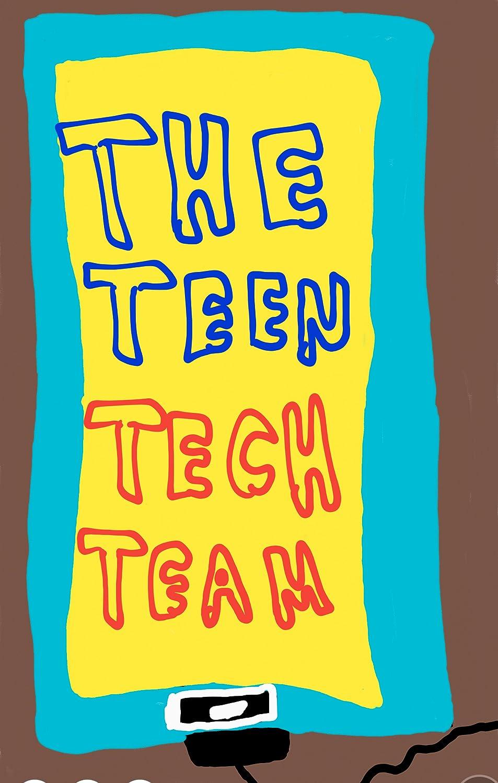 The Teen Tech Team 2016