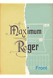 Maximum Reger
