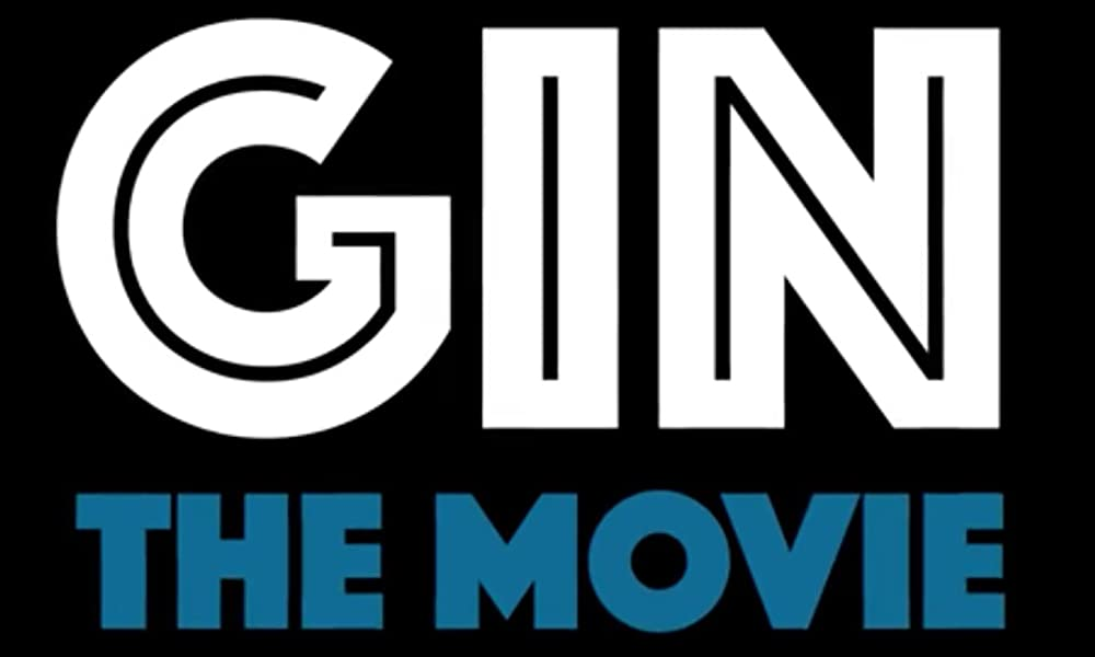 Gin: The Movie 2017