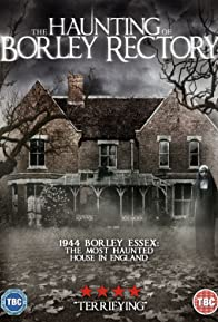 Primary photo for The Haunting of Borley Rectory