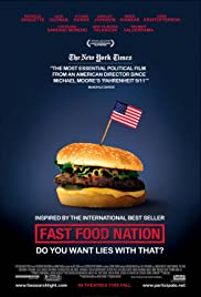Fast Food Nation (2006) Poster - Movie Forum, Cast, Reviews