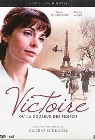 Primary photo for Victoire, ou la douleur des femmes