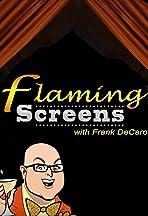 Flaming Screens