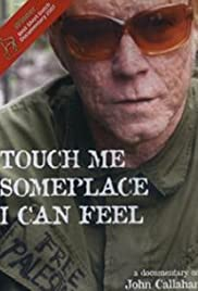 Touch Me Someplace I Can Feel Poster