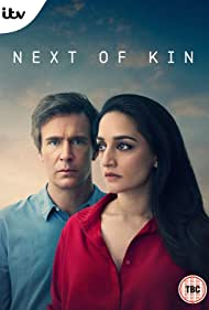 Next of Kin (2018) Poster - TV Show Forum, Cast, Reviews